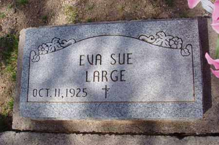 LARGE, EVA SUE - Pinal County, Arizona | EVA SUE LARGE - Arizona Gravestone Photos