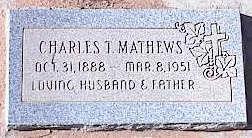 MATHEWS, CHARLES T. - Pinal County, Arizona | CHARLES T. MATHEWS - Arizona Gravestone Photos
