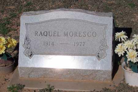 MORESCO, RAQUEL - Pinal County, Arizona   RAQUEL MORESCO - Arizona Gravestone Photos