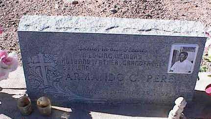 PEREZ, ARMANDO C. - Pinal County, Arizona   ARMANDO C. PEREZ - Arizona Gravestone Photos