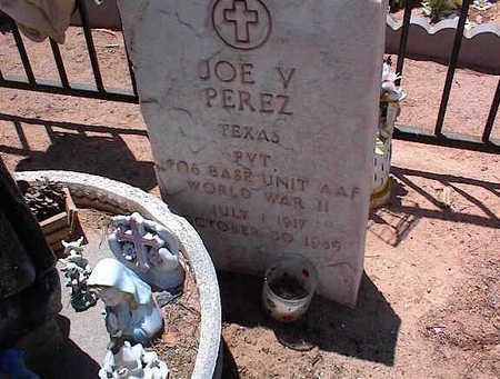 PEREZ, JOE V. - Pinal County, Arizona | JOE V. PEREZ - Arizona Gravestone Photos