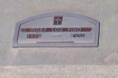 PINO, MARY LOU - Pinal County, Arizona | MARY LOU PINO - Arizona Gravestone Photos