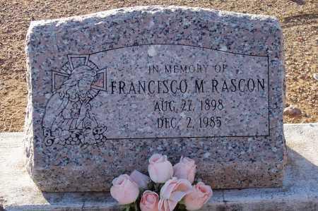 RASCON, FRANCISCO M. - Pinal County, Arizona   FRANCISCO M. RASCON - Arizona Gravestone Photos