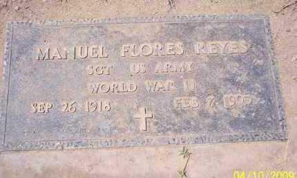 REYES, MANUEL FLORES - Pinal County, Arizona | MANUEL FLORES REYES - Arizona Gravestone Photos