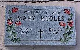 ROBLES, MARY - Pinal County, Arizona | MARY ROBLES - Arizona Gravestone Photos