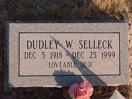SELLECK, DUDLEY  W. - Pinal County, Arizona   DUDLEY  W. SELLECK - Arizona Gravestone Photos