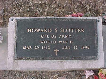 SLOTTER, HOWARD S. - Pinal County, Arizona | HOWARD S. SLOTTER - Arizona Gravestone Photos
