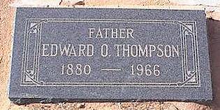 THOMPSON, EDWARD O. - Pinal County, Arizona   EDWARD O. THOMPSON - Arizona Gravestone Photos