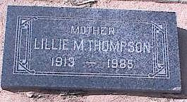 THOMPSON, LILLIE M. - Pinal County, Arizona | LILLIE M. THOMPSON - Arizona Gravestone Photos