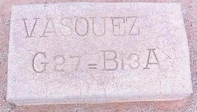 VASQUEZ, UNKNOWN - Pinal County, Arizona | UNKNOWN VASQUEZ - Arizona Gravestone Photos