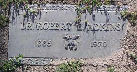 ADKINS, ROBERT EVERT  (DR.) - Yavapai County, Arizona   ROBERT EVERT  (DR.) ADKINS - Arizona Gravestone Photos
