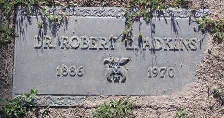 ADKINS, ROBERT EVERT  (DR.) - Yavapai County, Arizona | ROBERT EVERT  (DR.) ADKINS - Arizona Gravestone Photos