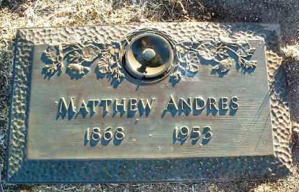 ANDRES, MATTHEW (MATT) - Yavapai County, Arizona | MATTHEW (MATT) ANDRES - Arizona Gravestone Photos
