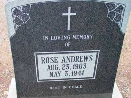 ANDREWS, ROSE ESTHER - Yavapai County, Arizona | ROSE ESTHER ANDREWS - Arizona Gravestone Photos