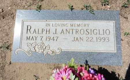 ANTROSIGLIO, RALPH J. - Yavapai County, Arizona   RALPH J. ANTROSIGLIO - Arizona Gravestone Photos