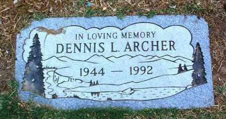 ARCHER, DENNIS LEE - Yavapai County, Arizona   DENNIS LEE ARCHER - Arizona Gravestone Photos