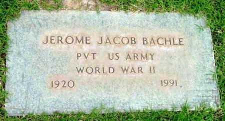 BACHLE, JEROME JACOB - Yavapai County, Arizona | JEROME JACOB BACHLE - Arizona Gravestone Photos