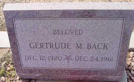 BACK, GERTRUDE M. - Yavapai County, Arizona   GERTRUDE M. BACK - Arizona Gravestone Photos