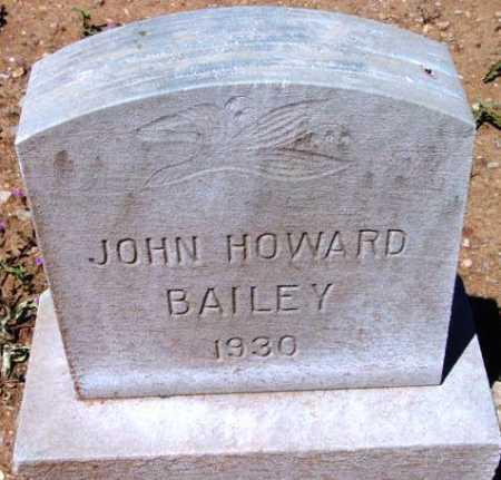 BAILEY, JOHN HOWARD - Yavapai County, Arizona   JOHN HOWARD BAILEY - Arizona Gravestone Photos