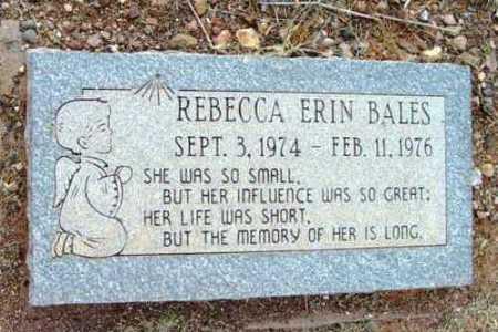 BALES, REBECCA ERIN - Yavapai County, Arizona | REBECCA ERIN BALES - Arizona Gravestone Photos
