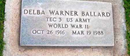 BALLARD, DELBA WARNER - Yavapai County, Arizona | DELBA WARNER BALLARD - Arizona Gravestone Photos