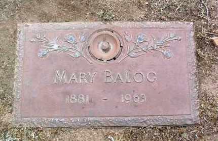 BALOG, MARY - Yavapai County, Arizona | MARY BALOG - Arizona Gravestone Photos