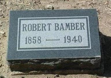 BAMBER, ROBERT - Yavapai County, Arizona | ROBERT BAMBER - Arizona Gravestone Photos