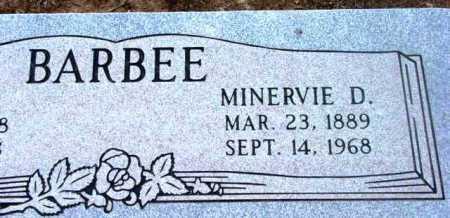 BARBEE, MINERVA DOVE - Yavapai County, Arizona | MINERVA DOVE BARBEE - Arizona Gravestone Photos