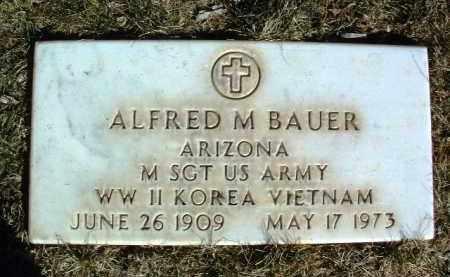BAUER, ALFRED M. - Yavapai County, Arizona | ALFRED M. BAUER - Arizona Gravestone Photos
