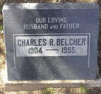 BELCHER, CHARLES RICHARD - Yavapai County, Arizona | CHARLES RICHARD BELCHER - Arizona Gravestone Photos