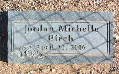 BIRCH, JORDAN MICHELLE - Yavapai County, Arizona   JORDAN MICHELLE BIRCH - Arizona Gravestone Photos