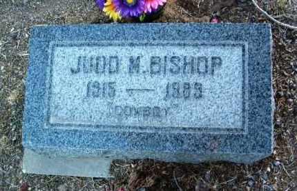 BISHOP, JUDD MILES - Yavapai County, Arizona | JUDD MILES BISHOP - Arizona Gravestone Photos
