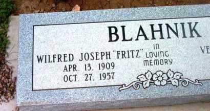 BLAHNIK, WILFRED JOSEPH  (FRITZ) - Yavapai County, Arizona | WILFRED JOSEPH  (FRITZ) BLAHNIK - Arizona Gravestone Photos