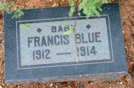 BLUE, FRANCIS - Yavapai County, Arizona | FRANCIS BLUE - Arizona Gravestone Photos