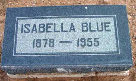 SCOTT BLUE, ISABELLA - Yavapai County, Arizona | ISABELLA SCOTT BLUE - Arizona Gravestone Photos