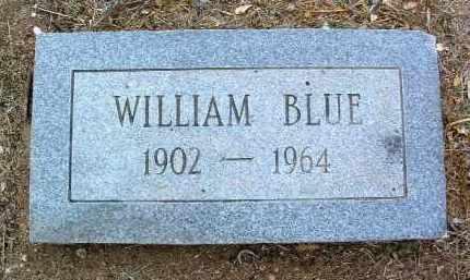 BLUE, WILLIAM - Yavapai County, Arizona | WILLIAM BLUE - Arizona Gravestone Photos