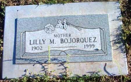 BOJORQUEZ, LILLY M. - Yavapai County, Arizona | LILLY M. BOJORQUEZ - Arizona Gravestone Photos