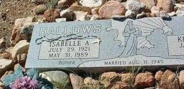 BOLLAM HALLOWS, ISABELLE - Yavapai County, Arizona | ISABELLE BOLLAM HALLOWS - Arizona Gravestone Photos