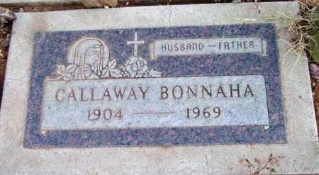 BONNAHA, CALLAWAY - Yavapai County, Arizona | CALLAWAY BONNAHA - Arizona Gravestone Photos