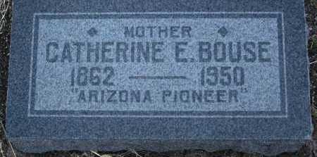 BOUSE, CATHERINE ELIZABETH - Yavapai County, Arizona | CATHERINE ELIZABETH BOUSE - Arizona Gravestone Photos