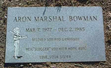 BOWMAN, ARON MARSHAL - Yavapai County, Arizona | ARON MARSHAL BOWMAN - Arizona Gravestone Photos