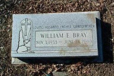 BRAY, WILLIAM E. - Yavapai County, Arizona | WILLIAM E. BRAY - Arizona Gravestone Photos