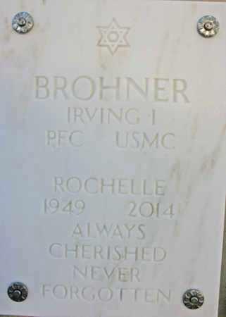 BROHNER, ROCHELLE - Yavapai County, Arizona | ROCHELLE BROHNER - Arizona Gravestone Photos