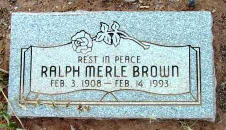 BROWN, RALPH MERLE - Yavapai County, Arizona   RALPH MERLE BROWN - Arizona Gravestone Photos