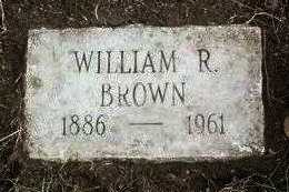BROWN, WILLIAM RILEY - Yavapai County, Arizona | WILLIAM RILEY BROWN - Arizona Gravestone Photos
