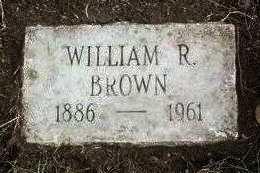 BROWN, WILLIAM RILEY - Yavapai County, Arizona | WILLIAM RILEY BROWN - Arizona Gravestone Photos