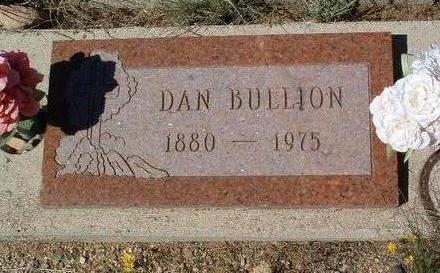 BULLION, DANIEL (DAN) - Yavapai County, Arizona | DANIEL (DAN) BULLION - Arizona Gravestone Photos