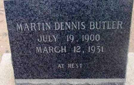BUTLER, MARTIN DENNIS - Yavapai County, Arizona | MARTIN DENNIS BUTLER - Arizona Gravestone Photos