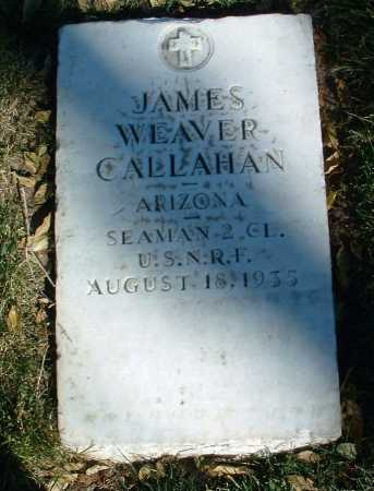 CALLAHAN, JAMES WEAVER - Yavapai County, Arizona | JAMES WEAVER CALLAHAN - Arizona Gravestone Photos