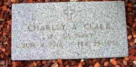 CLARK, CHARLEY A. - Yavapai County, Arizona | CHARLEY A. CLARK - Arizona Gravestone Photos